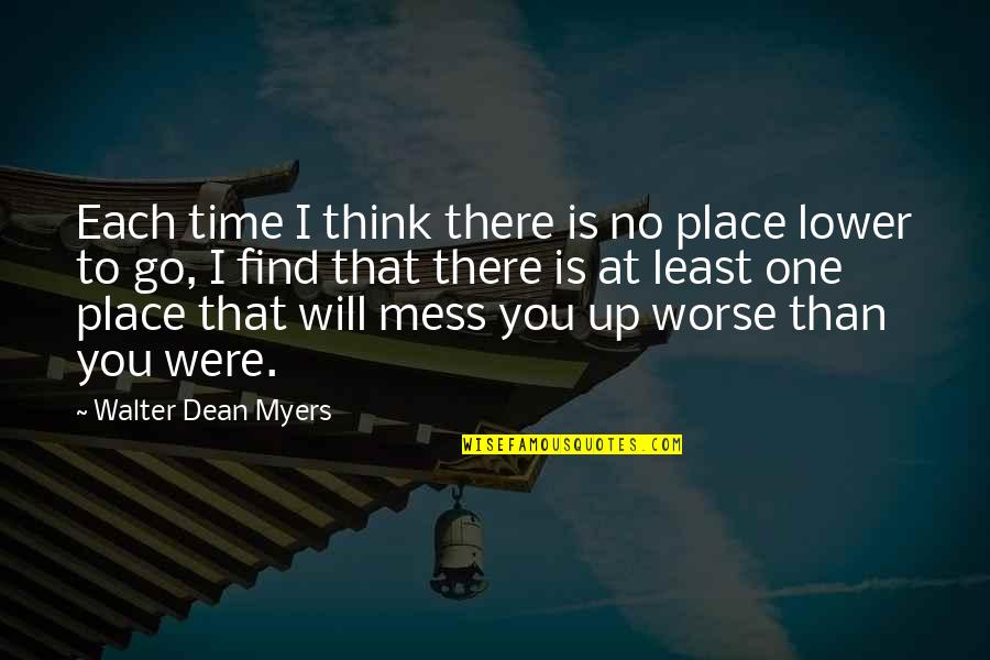 Leadership Presence Quotes By Walter Dean Myers: Each time I think there is no place