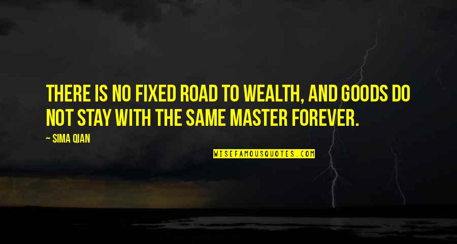 Leander Starr Jameson Quotes By Sima Qian: There is no fixed road to wealth, and