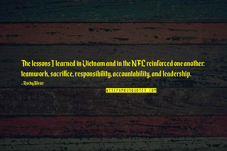 Learned Lessons Quotes By Rocky Bleier: The lessons I learned in Vietnam and in
