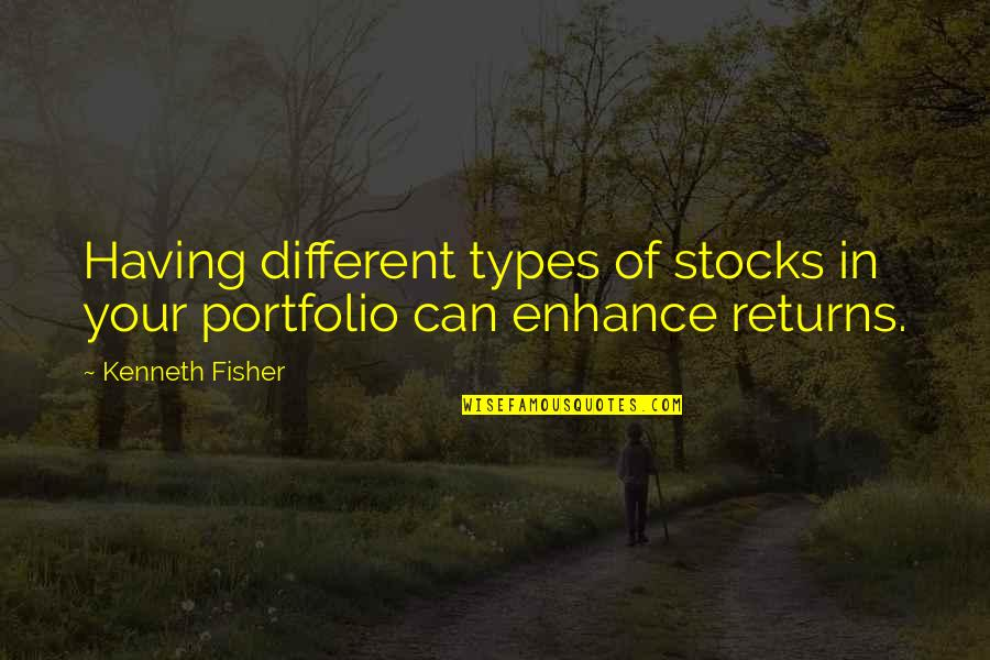 Lee Iacocca Chrysler Quotes By Kenneth Fisher: Having different types of stocks in your portfolio