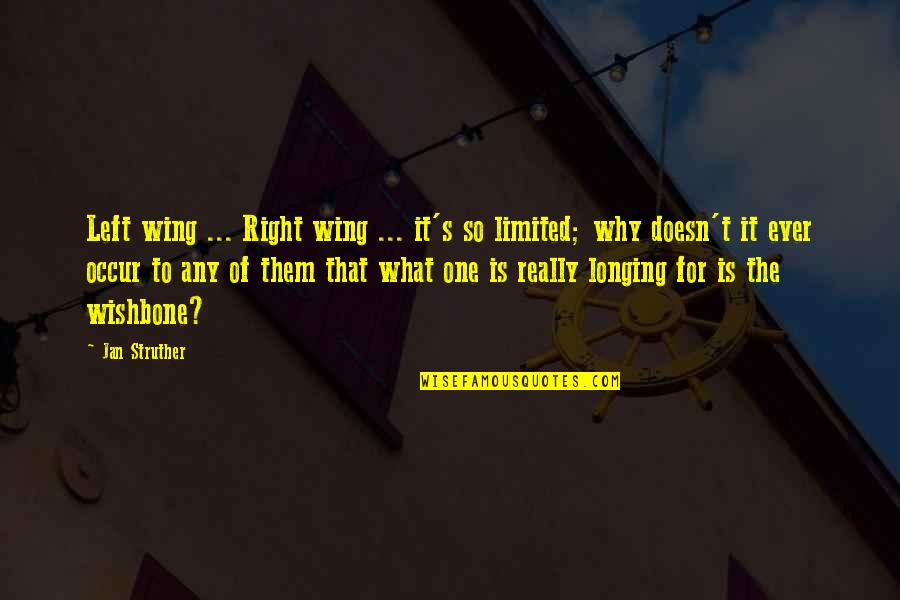 Left Wing Right Wing Quotes By Jan Struther: Left wing ... Right wing ... it's so