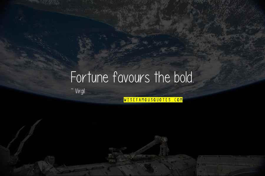 Leg Pain Quotes By Virgil: Fortune favours the bold.