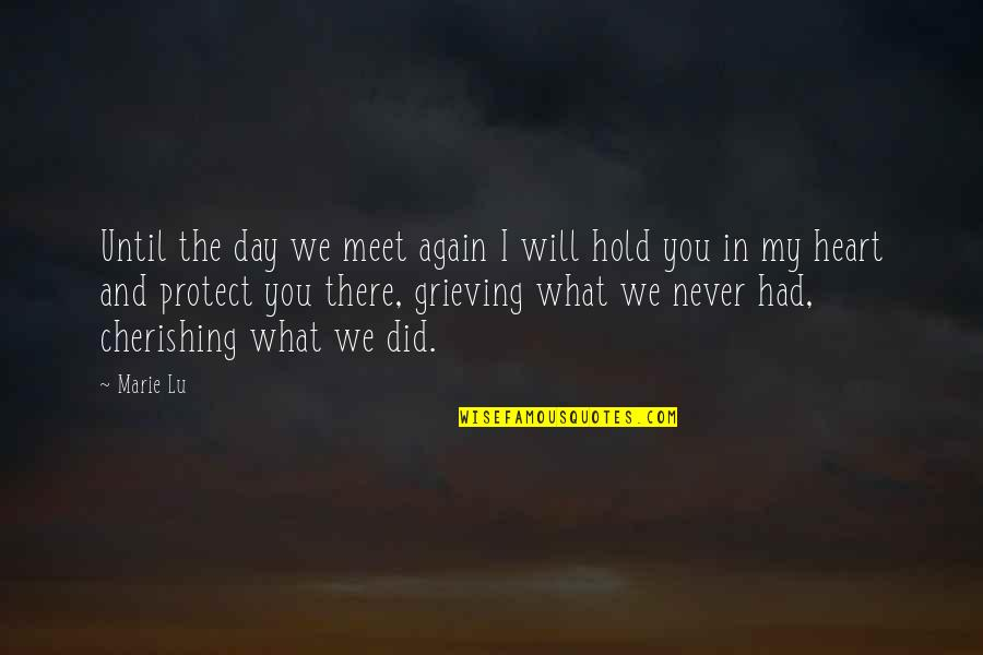 Legend Marie Lu Day Quotes By Marie Lu: Until the day we meet again I will