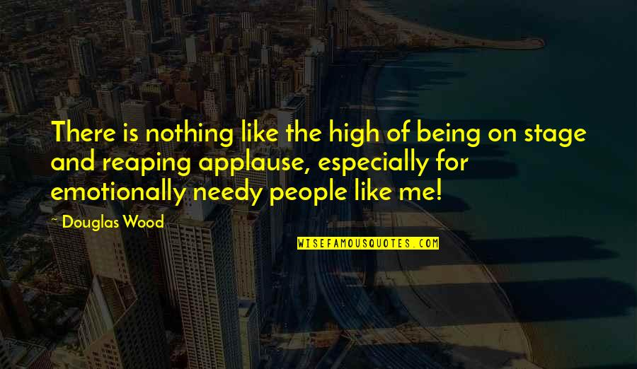 Lemony Snicket Memorable Quotes By Douglas Wood: There is nothing like the high of being