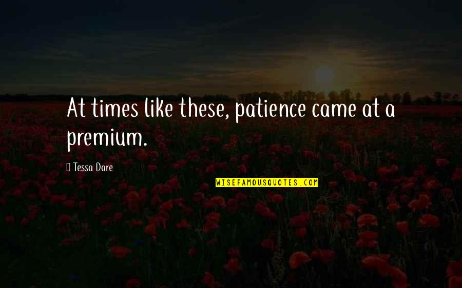 Let Go Of What Holds You Back Quotes By Tessa Dare: At times like these, patience came at a