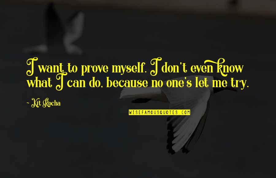 Let Me Prove To You Quotes Top 7 Famous Quotes About Let Me Prove