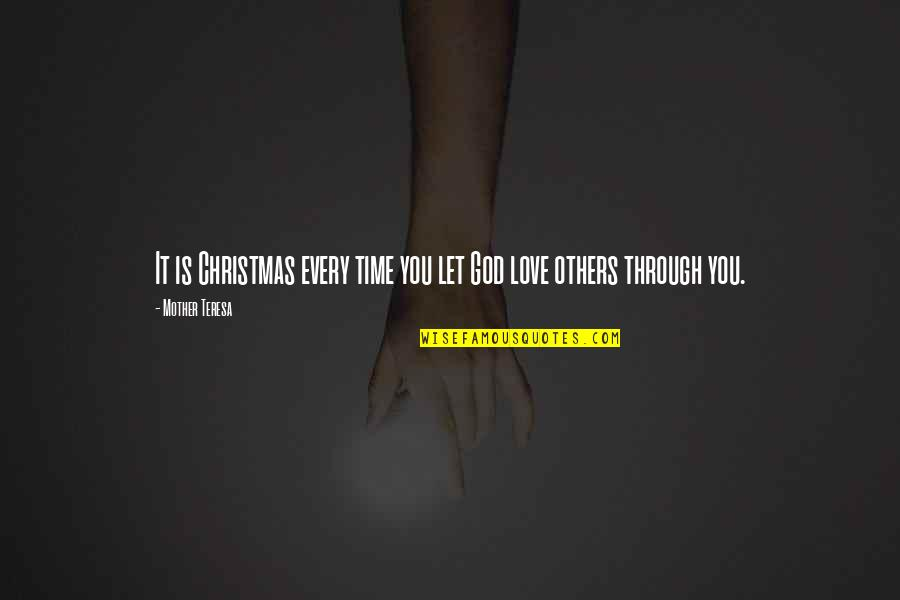 Let You Go Quotes By Mother Teresa: It is Christmas every time you let God