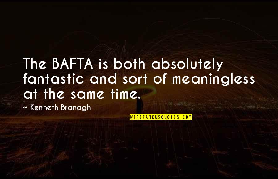 Letter From Birmingham Jail Tone Quotes By Kenneth Branagh: The BAFTA is both absolutely fantastic and sort