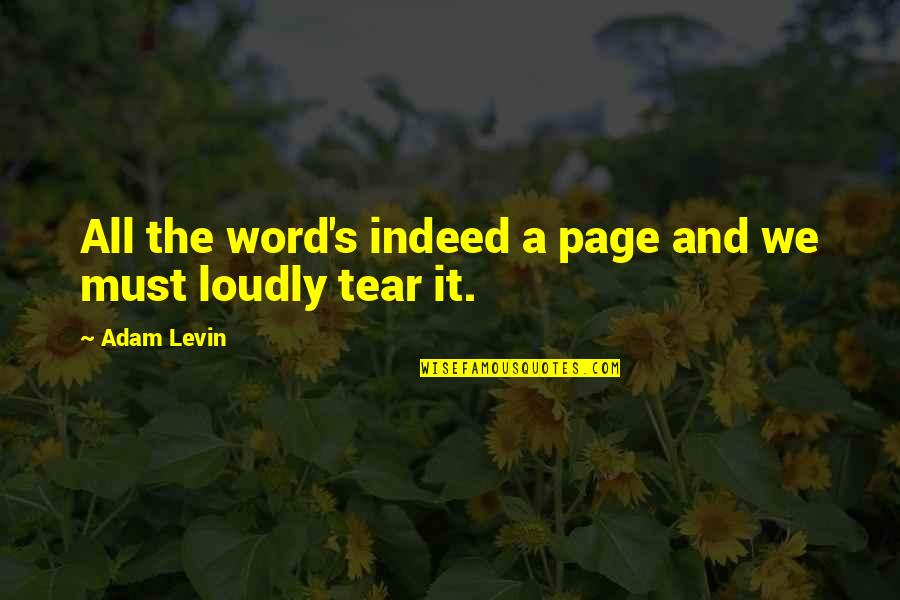 Levin's Quotes By Adam Levin: All the word's indeed a page and we