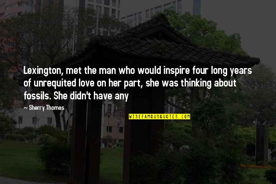 Lexington's Quotes By Sherry Thomas: Lexington, met the man who would inspire four