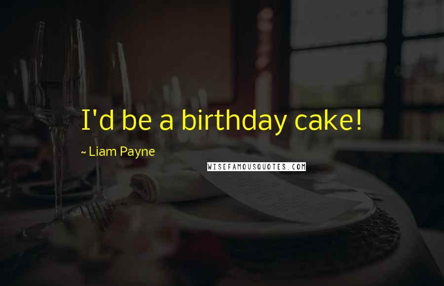 Surprising Liam Payne Quotes Wise Famous Quotes Sayings And Quotations By Funny Birthday Cards Online Aeocydamsfinfo