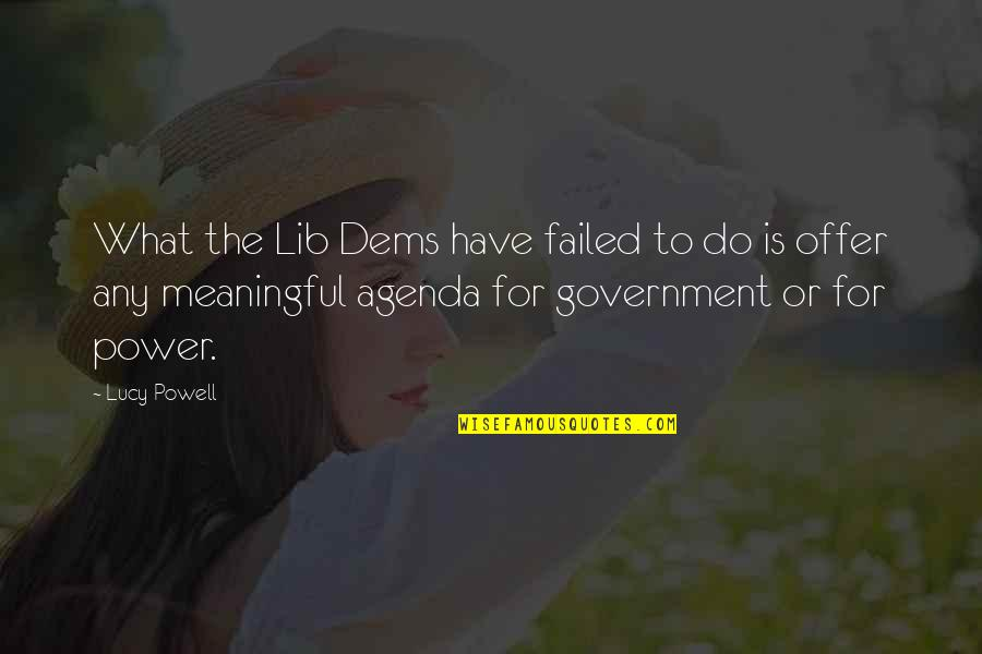 Lib Quotes By Lucy Powell: What the Lib Dems have failed to do