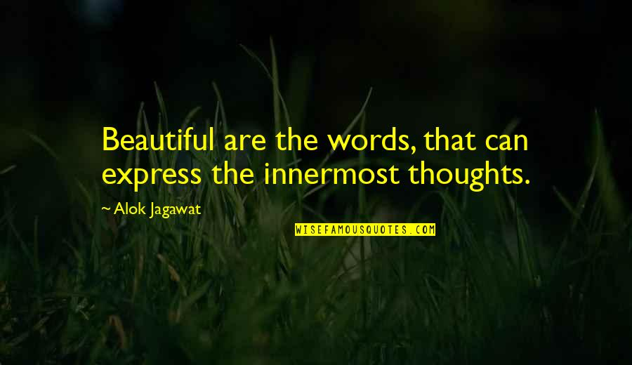 Life And Debt Movie Quotes By Alok Jagawat: Beautiful are the words, that can express the