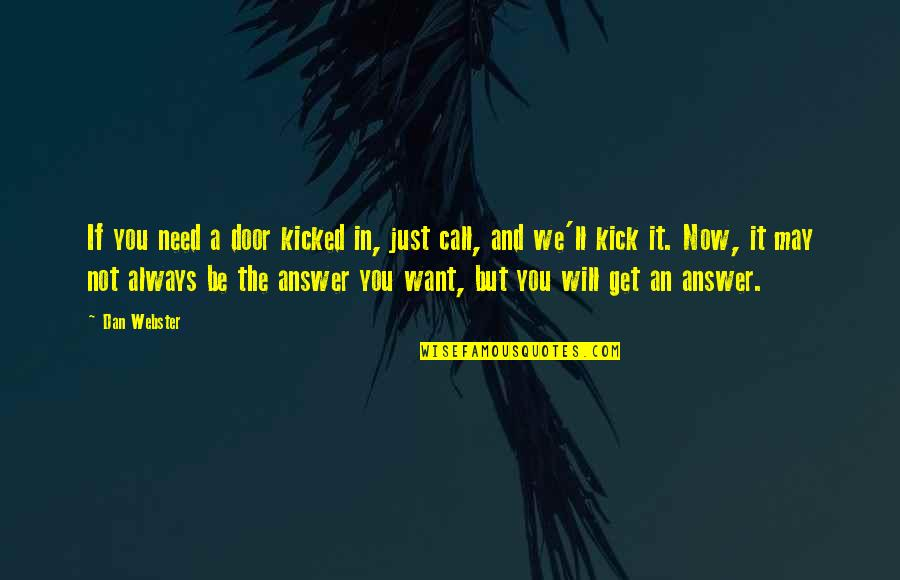 Life Fb Cover Photo Quotes By Dan Webster: If you need a door kicked in, just
