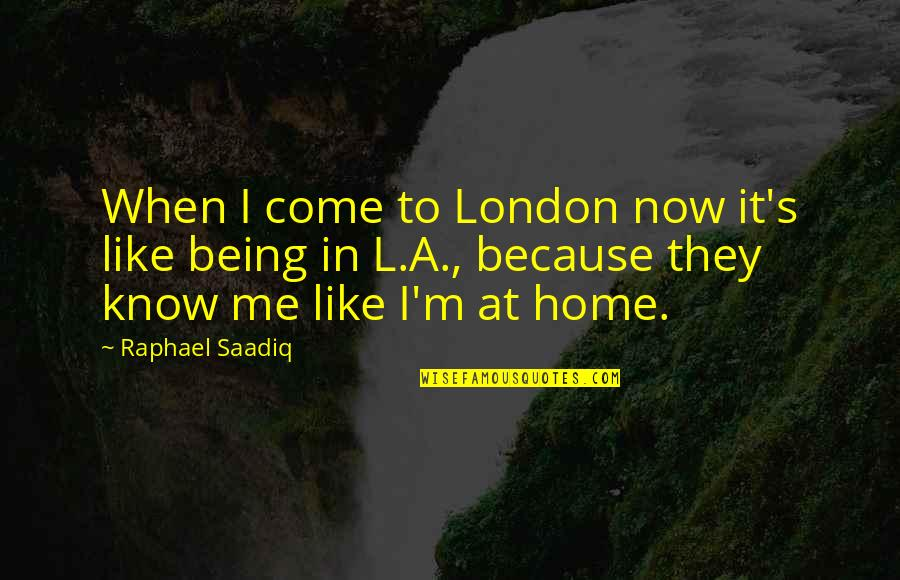 Life Fb Cover Photo Quotes By Raphael Saadiq: When I come to London now it's like
