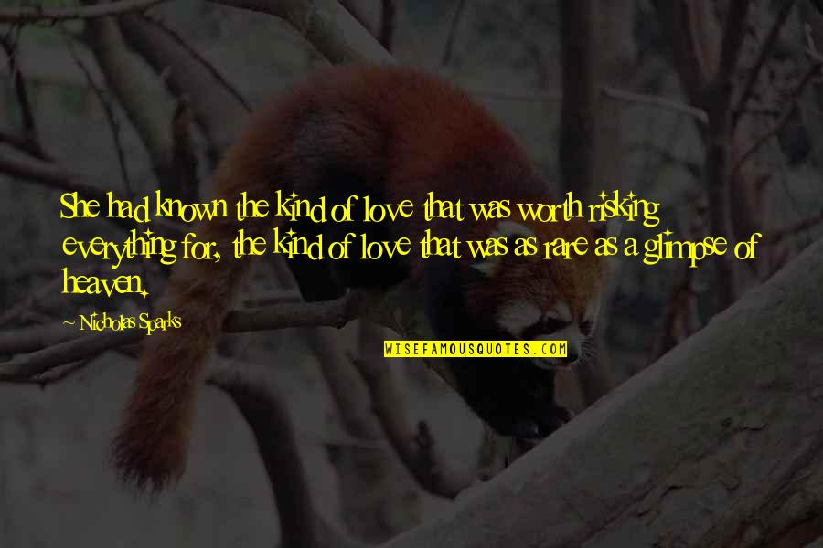 Life Hope And Faith Quotes By Nicholas Sparks: She had known the kind of love that