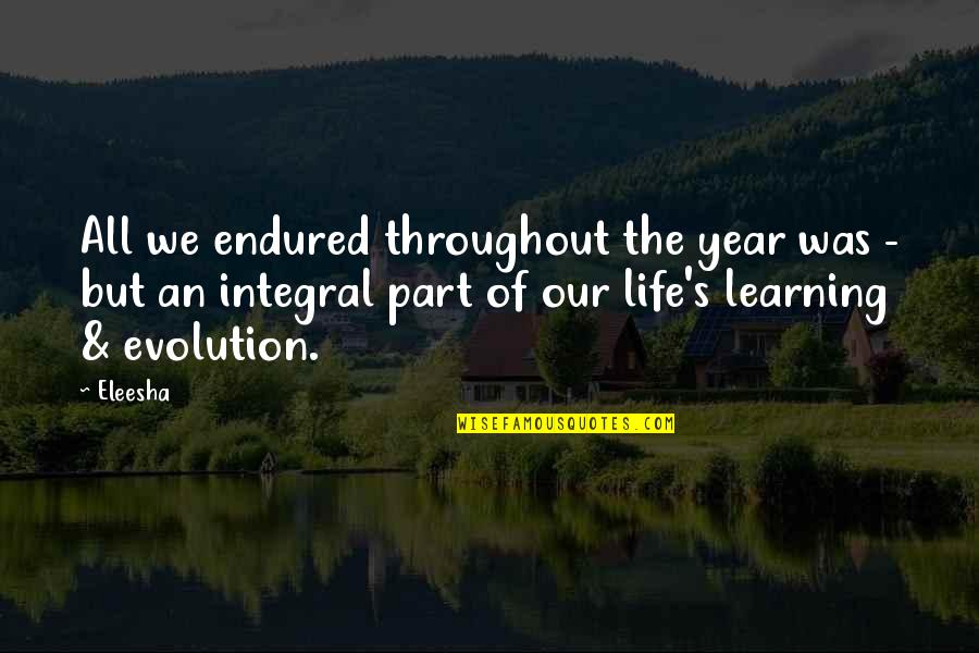 Life In Christmas Quotes By Eleesha: All we endured throughout the year was -