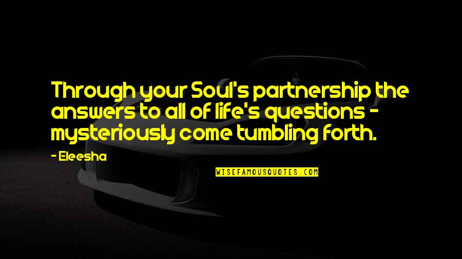 Life In Christmas Quotes By Eleesha: Through your Soul's partnership the answers to all