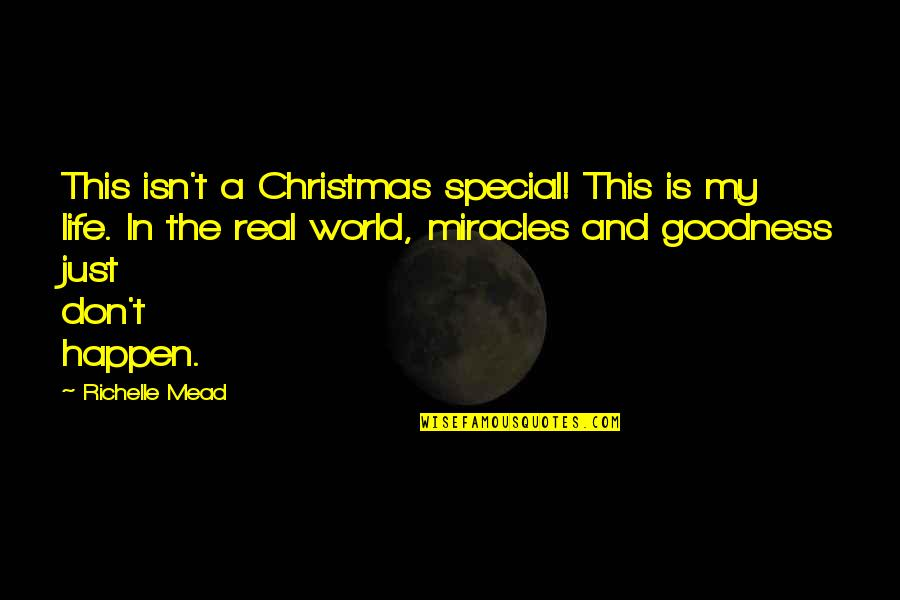 Life In Christmas Quotes By Richelle Mead: This isn't a Christmas special! This is my