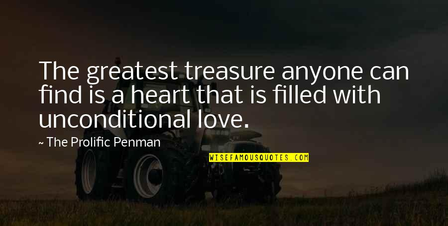 Life Is Filled With Quotes By The Prolific Penman: The greatest treasure anyone can find is a