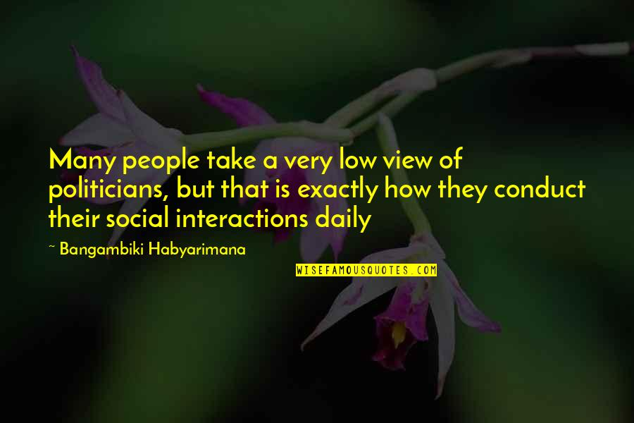 Life Of Struggle Quotes By Bangambiki Habyarimana: Many people take a very low view of