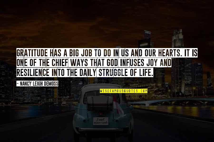 Life Of Struggle Quotes By Nancy Leigh DeMoss: Gratitude has a big job to do in