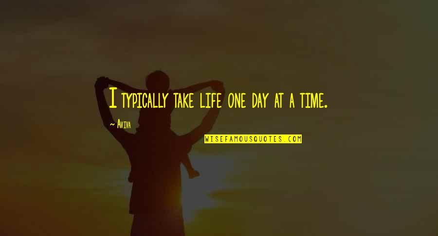 Life One Day At A Time Quotes Top 36 Famous Quotes About Life One