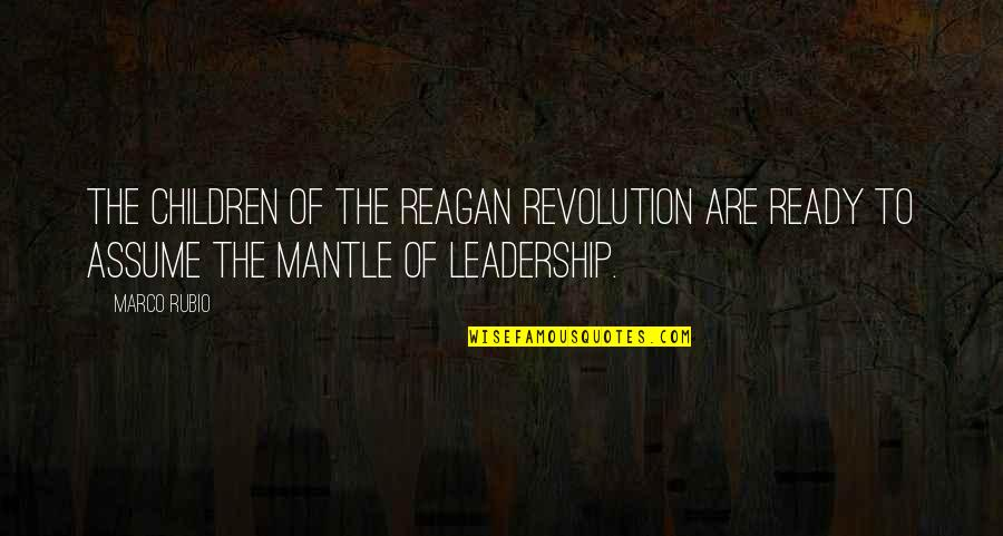 Life Tagalog 2012 Quotes By Marco Rubio: The children of the Reagan Revolution are ready