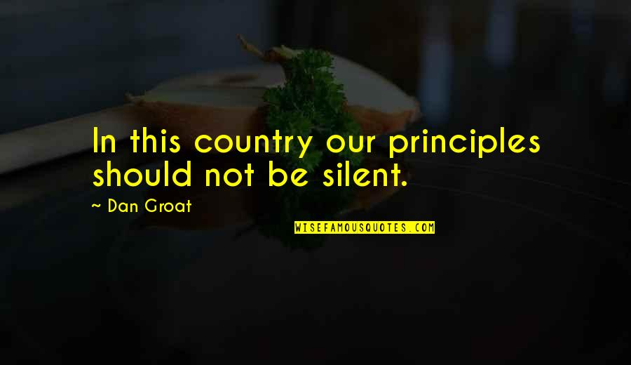 Life Tagalog Twitter Quotes By Dan Groat: In this country our principles should not be