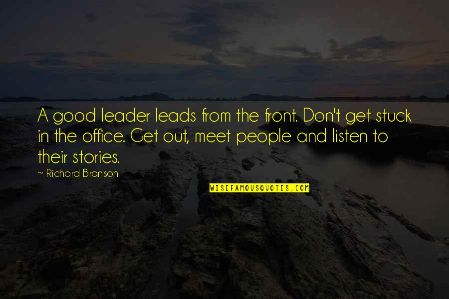 Life With Bad Words Quotes By Richard Branson: A good leader leads from the front. Don't