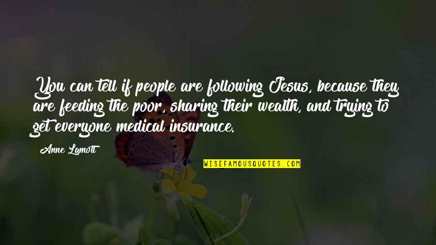 Life Without Smartphone Quotes By Anne Lamott: You can tell if people are following Jesus,