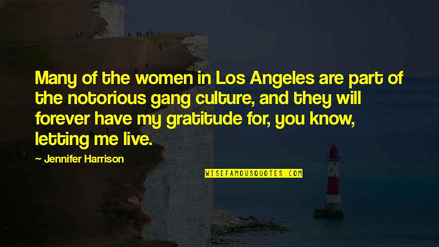 Life Without Smartphone Quotes By Jennifer Harrison: Many of the women in Los Angeles are