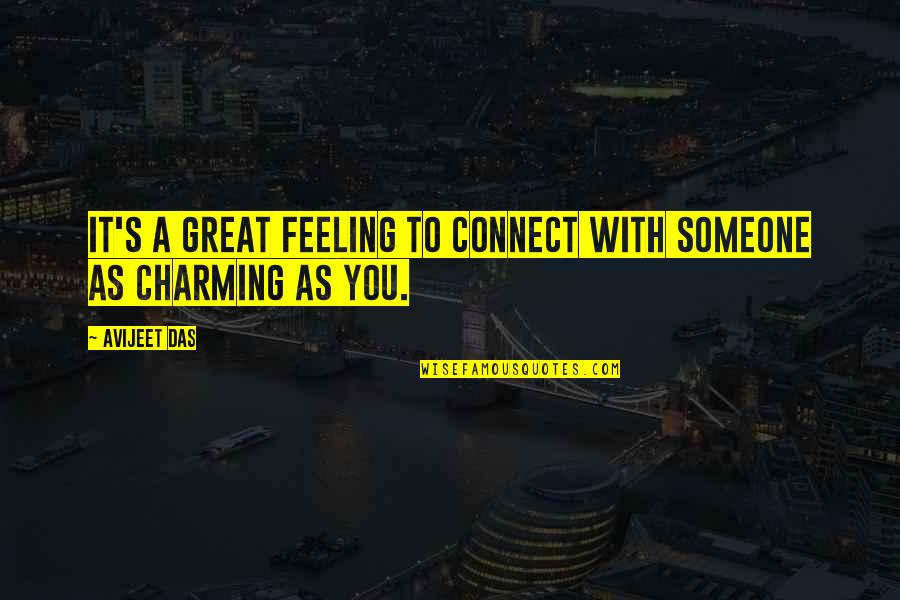 Life's Great Quotes By Avijeet Das: It's a great feeling to connect with someone
