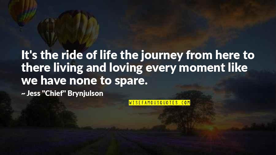 Life's Journey And Love Quotes By Jess