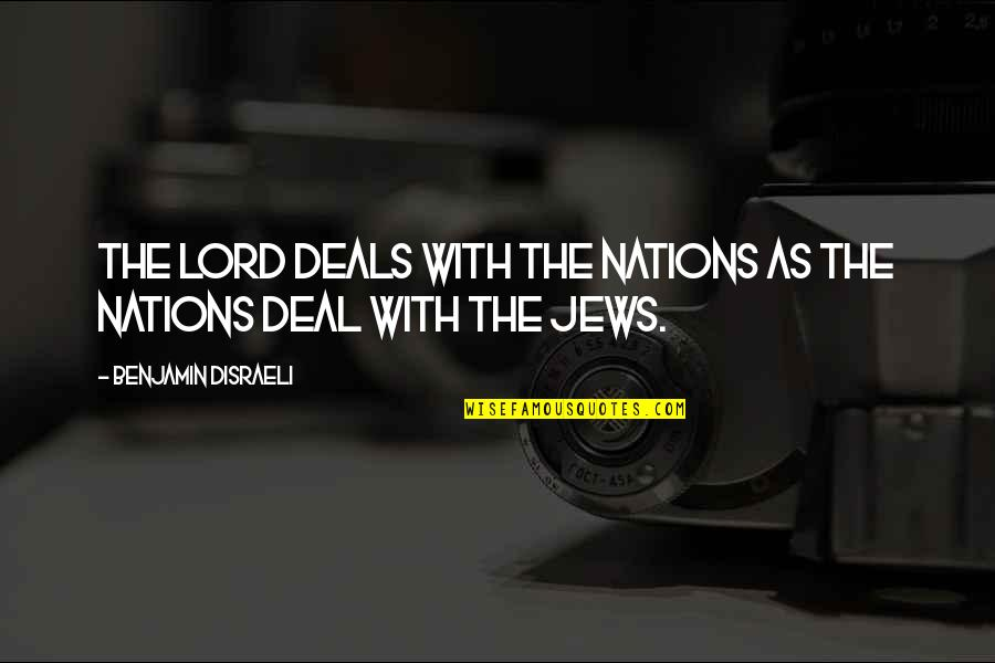 Light On Snow Anita Shreve Quotes By Benjamin Disraeli: The Lord deals with the nations as the