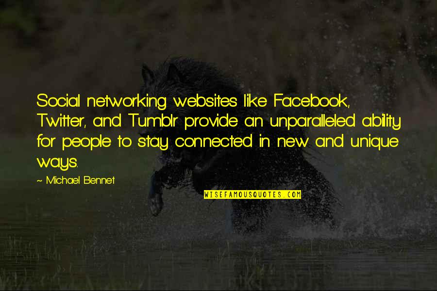 Like On Facebook Quotes By Michael Bennet: Social networking websites like Facebook, Twitter, and Tumblr
