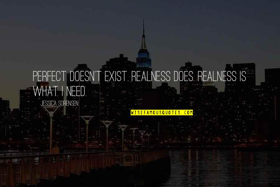 Lila Quotes By Jessica Sorensen: Perfect doesn't exist. Realness does. Realness is what