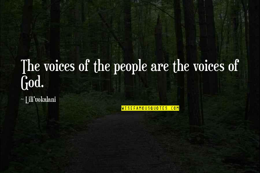 Lili Quotes By Lili'uokalani: The voices of the people are the voices