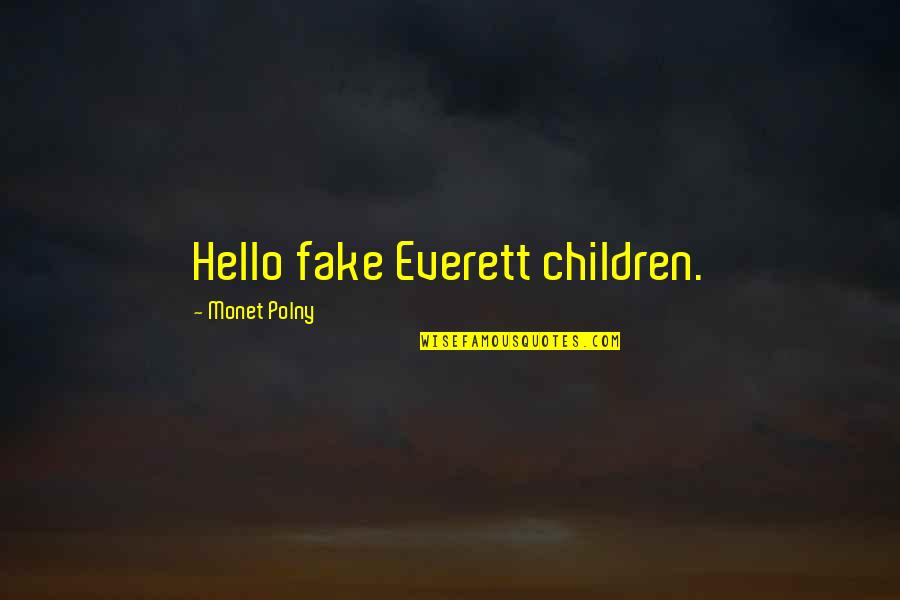 Lincoln And The Civil War Quotes By Monet Polny: Hello fake Everett children.