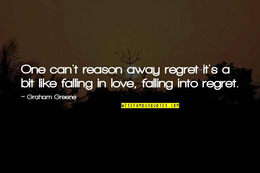 Linda Lee Cadwell Quotes By Graham Greene: One can't reason away regret-it's a bit like