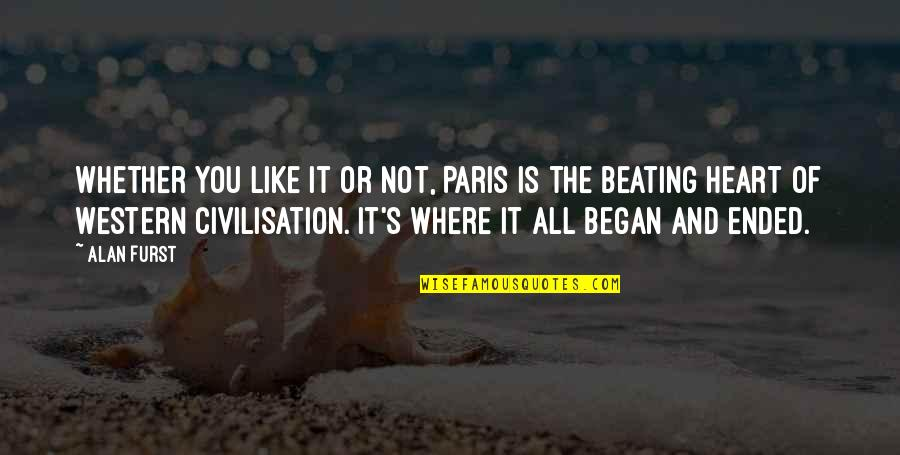 Linda Toupin Quotes By Alan Furst: Whether you like it or not, Paris is