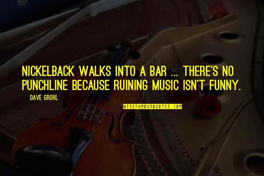 Linux Nested Quotes By Dave Grohl: Nickelback walks into a bar ... there's no