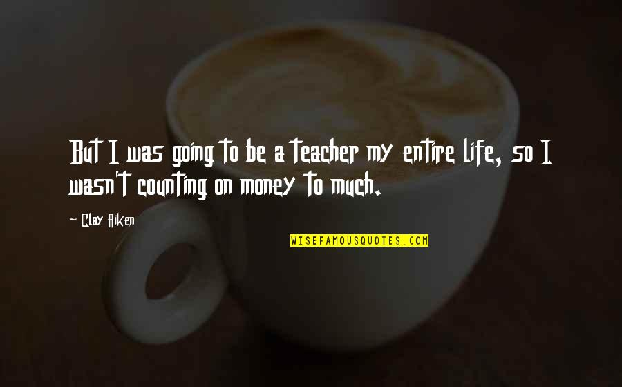 Linux Shell String Quotes By Clay Aiken: But I was going to be a teacher