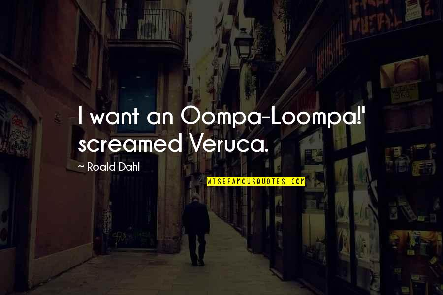 Linux Shell Variable Quotes By Roald Dahl: I want an Oompa-Loompa!' screamed Veruca.