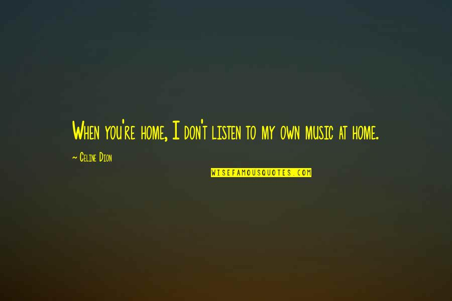 listen to my music quotes top famous quotes about listen to my