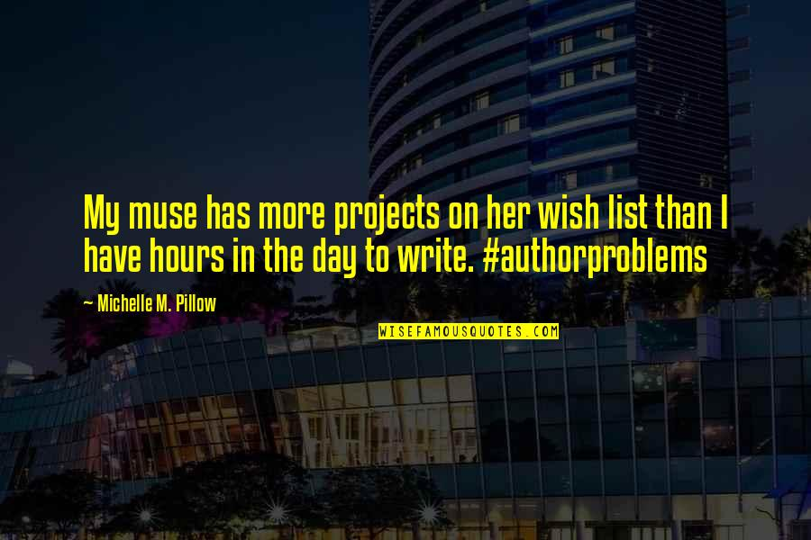 List'ning Quotes By Michelle M. Pillow: My muse has more projects on her wish