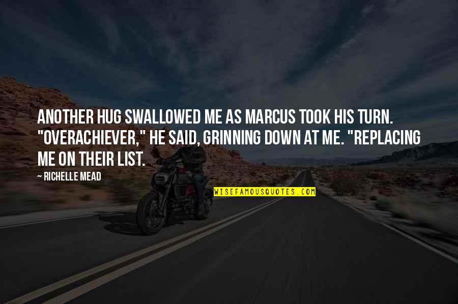 List'ning Quotes By Richelle Mead: Another hug swallowed me as Marcus took his