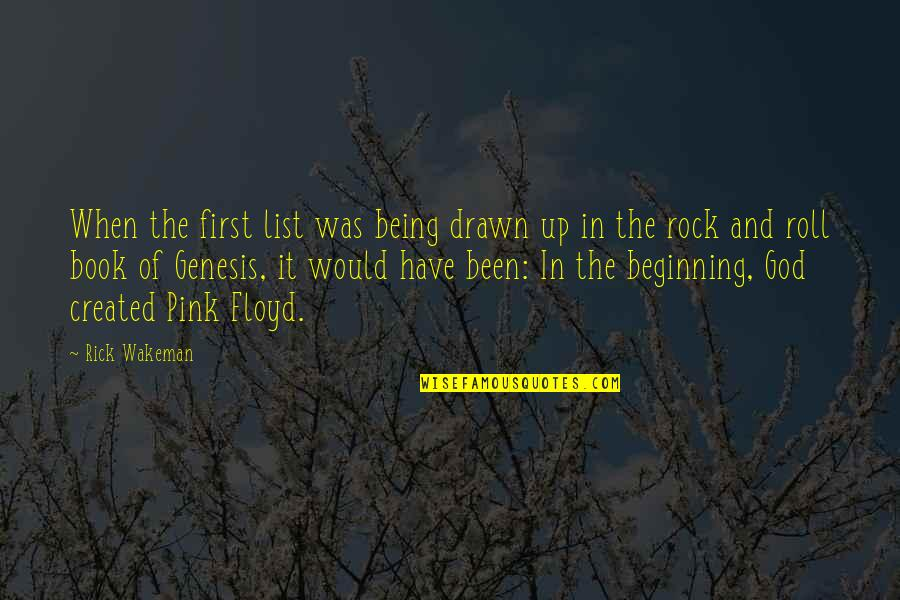 List'ning Quotes By Rick Wakeman: When the first list was being drawn up