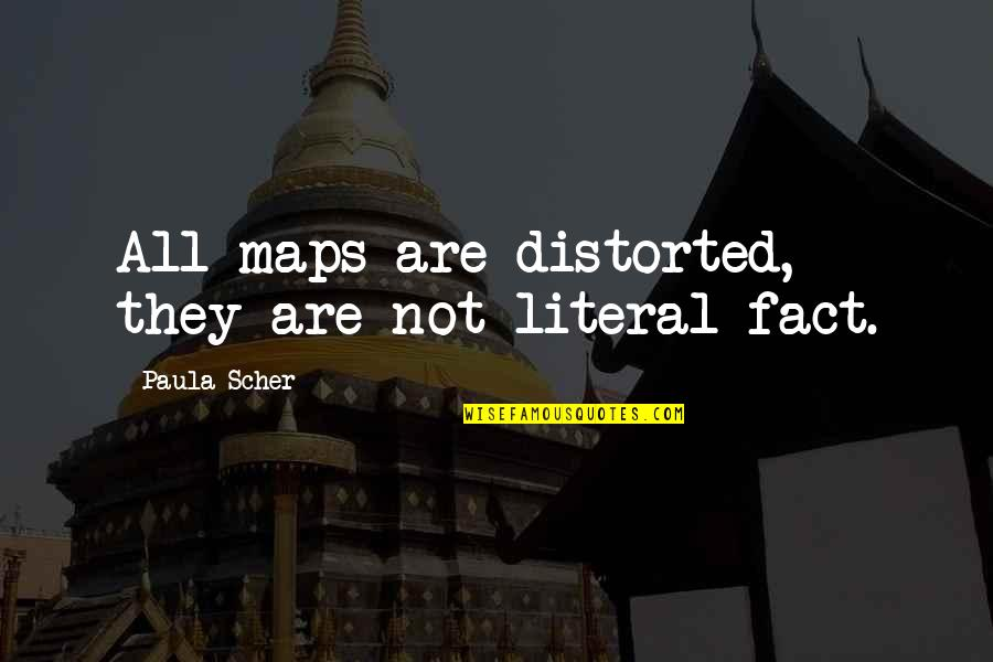 Literal Quotes By Paula Scher: All maps are distorted, they are not literal