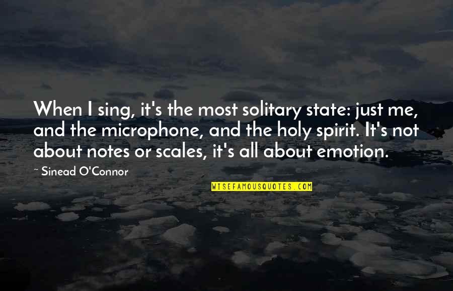Little Brother Short Quotes By Sinead O'Connor: When I sing, it's the most solitary state: